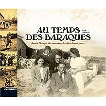 Au temps des baraques : Dans la Bretagne des souvenirs et des objets daprès
