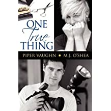 One True Thing by Piper Vaughn (2012-10-26)