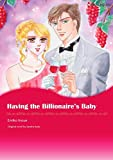 HAVING THE BILLIONAIRE'S BABY (Harlequin comics)
