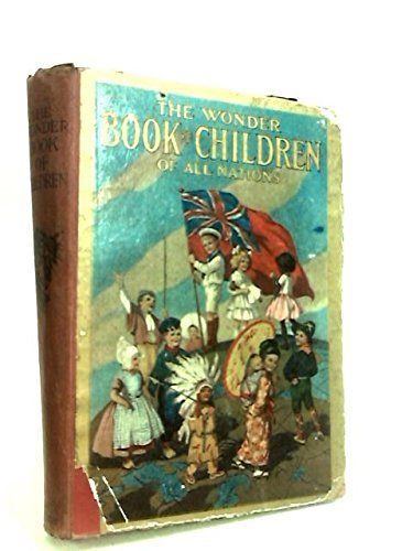 The Wonder Book of Children and The People They Live With