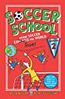 Soccer School, tome 2 : Where Soccer Explains  the World par Bellos