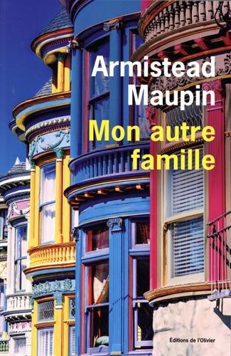Mon autre famille par Armistead Maupin