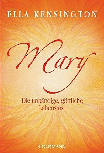mary-die-unbndige-gttliche-lebenslust