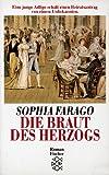 'Die Braut des Herzogs. Roman' von Sophia Farago