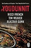 #Youdunnit: Three Short Stories by Nicci French, Alastair Gunn, Tim Weaver