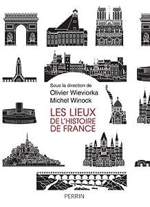 """Afficher """"Les lieux de l'histoire de France"""""""