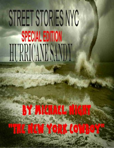 Street Stories NYC Special Edition Hurricane Sandy (Street Stories Worldwide Book 1) (English Edition)
