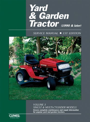 [Yard & Garden Tractor Service Manual- 1990 & Later, Vol. 3: Single & Multi-Cylinder Models (Clymer ProSeries)] [By: Penton Staff] [May, 2000] -