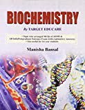 Biochemistry by Target Educare: Topic wise arranged MCQs of AIIMS and All India Postgraduate Entrance Exam (with Explanatory Answers): 0