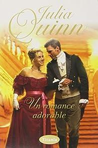 Un romance adorable par Julia Quinn