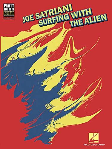 Joe Satriani: Surfing with the Alien (Play It Like It Is)