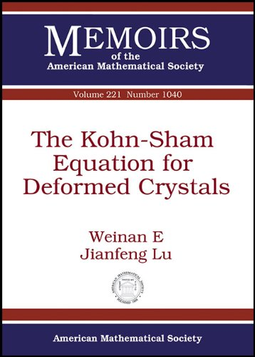 The Kohn-Sham Equation for Deformed Crystals (Memoirs of the American Mathematical Society, Band 1040)