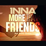 More Than Friends (Radio Edit) [feat. Daddy Yankee]