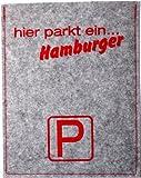 Lifestyle Optik Parkscheibe aus sehr hochwertigem 100 % Wollfilz mit Druck/ Spruch / Motiv: hier parkt ein...Hamburger silbergrau / rot mit innenliegender original Parkscheibe nach StVO Made in Germany