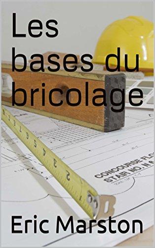 Couverture du livre Les bases du bricolage