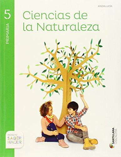 Ciencias de la naturaleza 5 primaria saber hacer