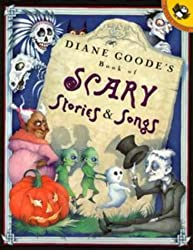 Diane Goode's Book of Scary Stories and Songs (Picture Puffins) by Diane Goode (1998-09-24)
