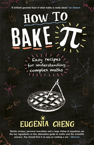 how-to-bake-pi-easy-recipes-for-understanding-complex-maths