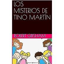 LOS MISTERIOS DE TINO MARTÍN