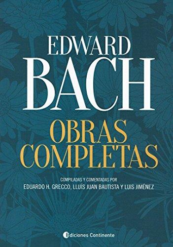 EDWARD BACH. OBRAS COMPLETAS