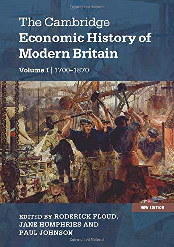 The Cambridge Economic History of Modern Britain 2 Volume Hardback Set: The Cambridge Economic History of Modern Britain -