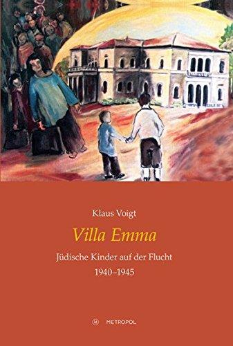 Villa Emma: Jüdische Kinder auf der Flucht 1940-1945