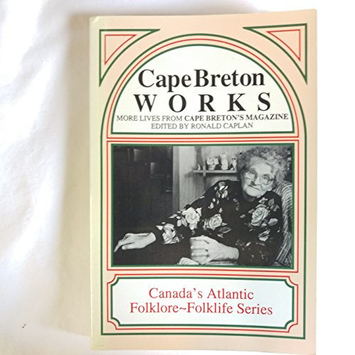 Cape Breton works: More lives from Cape ...