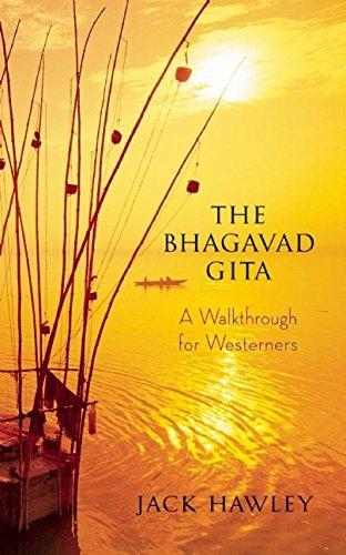 The Bhagavad Gita : A Walkthrough for Westerners par Jack Hawley