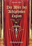 Der Adler der Achtzehnten Legion - Christian Allert