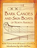 Bark Canoes and Skin Boats of North America