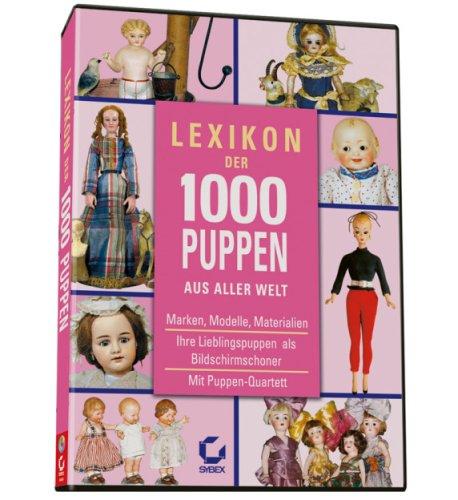 Lexikon der 1000 Puppen (Puppe Sammeln)