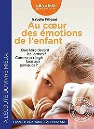 Au coeur des émotions de l'enfant par Isabelle Filliozat