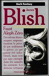 Les apprentis sorciers, Tome 1 : Faust-Aleph-Zéro