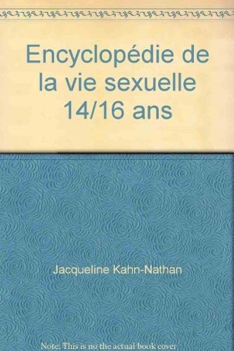 Encyclopédie de la vie sexuelle par Jacqueline Kahn-Nathan