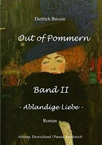 Out of Pommern Band II - Ablandige Liebe -