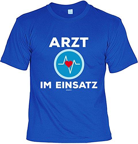 Party/Fun-Shirt/Faschings/Spaß-Shirt Rubrik lustige Sprüche: Arzt im Einsatz Royalblau