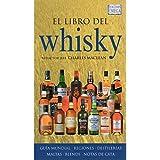 EL LIBRO DEL WHISKY (TECNOLOGÍA VINÍCOLA Y ALIMENTARIA)