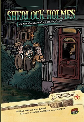 Sherlock Holmes and the Adventure of the Six Napoleons (On the Case with Holmes & Watson (Paper))