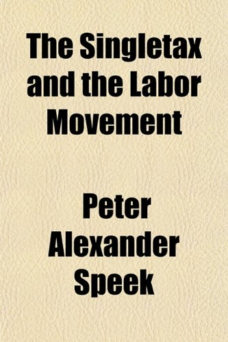 The Singletax and the Labor Movement