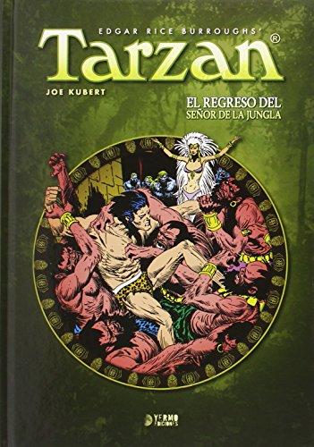 Tarzan. El Regreso Del Señor De La Jungla - Volumen 2