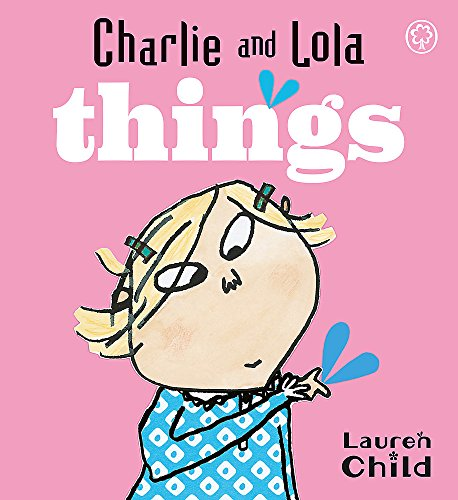 Things: Board Book (Charlie and Lola)