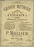 grande methode de violon elementaire et progressive methode complete en 2 parties