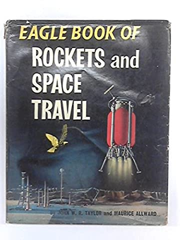 EAGLE BOOK OF ROCKETS AND SPACE TRAVEL.