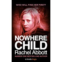 Nowhere Child: A Short Novel (Kindle Single Book 5)