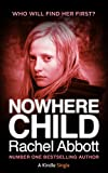 Nowhere Child by Rachel Abbott
