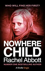 Nowhere Child: A Short Novel (Kindle Single Book 5)