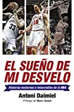 Image de El sueño de mi desvelo: Historias de la NBA con nocturnidad (Deportes (corner))