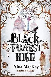 Black Forest High: Ghostseer (German Edition)