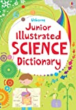 Junior Illustrated Science Dictionary (Usborne Illustrated Dictionaries)