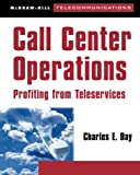 Image de Call Center Operations: Profiting from Teleservices